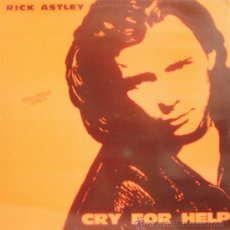 Discos de vinilo: RICK ASTLEY-CRY FOR HELP MAXI SINGLE VINILO 1990 SPAIN. Lote 15359497