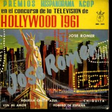 Discos de vinilo: JOSE ROMER - VEN MI AMOR / TORERO DE ESPAÑA / AQUELLA CASITA AZUL / CHIQUITA - EP 1961. Lote 24121228