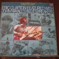 Discos de vinilo: ERIC CLAPTON - STEPPIN' OUT - (HOLANDA-LONDON DECCA-1981) JOHN MAYALL - 1966 ROCK & BLUES LP. Lote 22767805