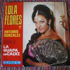 Discos de vinilo: LOLA FLORES Y ANTONIO GONZALEZ LA GUAPA DE CADIZ LP. Lote 26345238