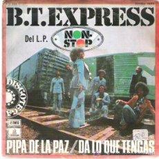 Discos de vinilo: B. T . EXPRESS - PIPA DE LA PAZ *** ODEON ESPAÑA 1975. Lote 15481548