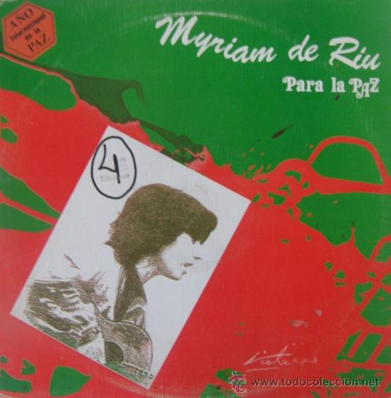 MYRIAM DE RIU - PARA LA PAZ - MAXI SINGLE - 1986 (PORTADA DE MANUEL VIOLA) (Música - Discos de Vinilo - Maxi Singles - Cantautores Españoles)