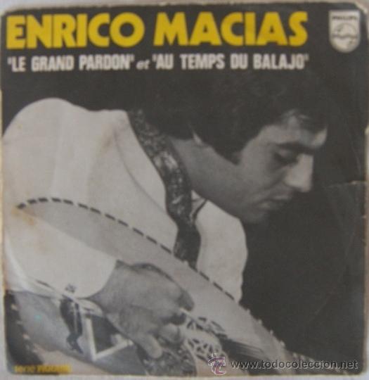 ENRICO MACIAS - LE GRAND PARDON (EDICIÓN FRANCESA) (Música - Discos - Singles Vinilo - Canción Francesa e Italiana)