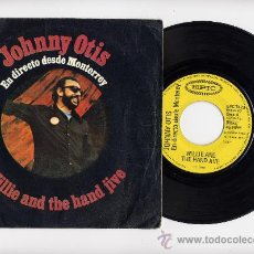 Discos de vinilo: JOHNNY OTIS. SINGLE 45. WILLIE AND THE HAND JIVE+GOING BACK TO L.A. EPIC 1971. Lote 27441395