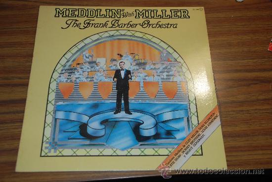 LP THE FRANK BARBER ORCHESTRA MEDDLIN WITH MILLER (Música - Discos - LP Vinilo - Orquestas)