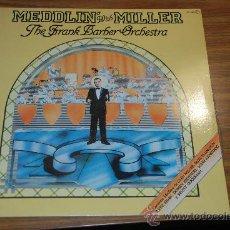 Discos de vinilo: LP THE FRANK BARBER ORCHESTRA MEDDLIN WITH MILLER. Lote 27387793