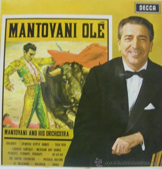 MANTOVANI - OLÉ (EDITADO EN INGLATERRA) 1965 (Música - Discos - LP Vinilo - Orquestas)