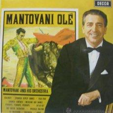 Discos de vinilo: MANTOVANI - OLÉ (EDITADO EN INGLATERRA) 1965. Lote 26501642