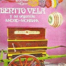 Discos de vinilo: BENITO VELA Y SU ORGANILLO - MADRID - 1971. Lote 27406903