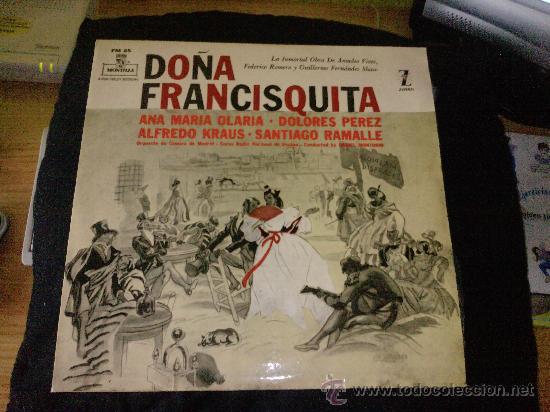 LP VINILO DOÑA FRANCISQUITA (Música - Discos - LP Vinilo - Clásica, Ópera, Zarzuela y Marchas)