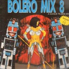 Discos de vinilo: BOLERO MIX 8 A QUIQUE TEJADA MIX D-VARIOS-239 . Lote 38099993