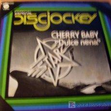 Discos de vinilo: STARZ ( CHERRY BABY ) 45 RPM ESPAÑA 1977 ( EX / EX ). Lote 15636683