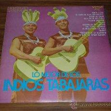 Discos de vinilo: LP LO MEJOR DE LOS INDIOS TABAJARAS. Lote 26895645