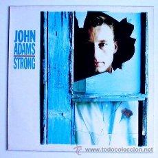 Discos de vinilo: JOHN ADAMS ··· STRONG - (LP 33 RPM) ··· NUEVO. Lote 21892902