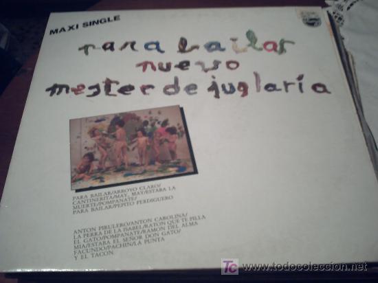 NUEVO MESTER DE JUGLARIA. PARA BAILAR. MAXI SINGLE. PEPETO (Música - Discos de Vinilo - Maxi Singles - Country y Folk)