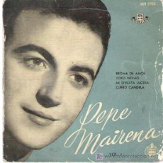 Discos de vinilo: PEPE MAIRENA - VOL 1 *** BROMA DE AMOR ** HISPAVOX 1957. Lote 17958660