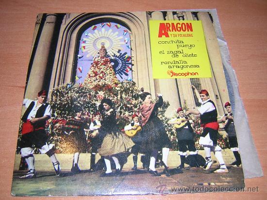 ARAGON Y SU FOLKLORE (N1)CONCHITA PUEYO,EL ZAGAL DE OLITE Y RONDALLA ARAGONESA RARO (Música - Discos - Singles Vinilo - Flamenco, Canción española y Cuplé)