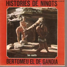 Discos de vinilo: EP VALENCIA FOLK - HISTORIES DE NINOTS - LES CONTA BERTOMEU EL DE GANDIA . Lote 25149044