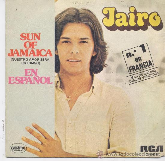 JAIRO,SUN OF JAMAICA DEL 80 (Música - Discos - Singles Vinilo - Grupos y Solistas de latinoamérica)