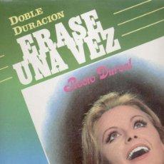 Discos de vinilo: ERASE UNA VEZ - LA CANCIONES DE LAS PRIMERAS PELICULAS DE ROCIO DURCAL - LP. Lote 27530412