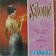 Discos de vinilo: SALOMÉ - PUEDO MORIR MAÑANA - 1968. Lote 20330936