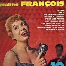 Discos de vinilo: JACQUELINE FRANCOIS 10¨ (25 CTMS.) DEL SELLO PHILIPS EDITADO EN FRANCIA. Lote 15687170