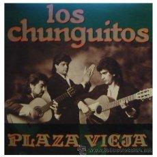 Discos de vinilo: LOS CHUNGUITOS - PLAZA VIEJA - LP DE VINILO RARO DE 1991. Lote 15691627
