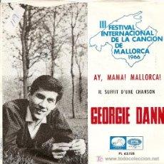 Discos de vinilo: GEORGIE DANN-III FESTIVAL DE LA CANCION DE MALLORCA (1966). Lote 19688936