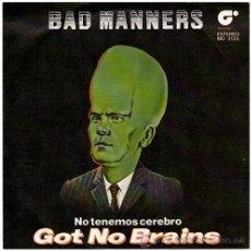 Discos de vinil: BAD MANNERS – NO TENEMOS CEREBRO – SG SPAIN 1982 – MAGNET MO2125. Lote 15764385