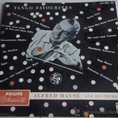 Discos de vinilo: ALFRED HAUSE AND HIS ORCHESTRA ' TANGO FAVOURITES ' HOLANDA SINGLE45 PHILIPS. Lote 15822677