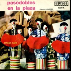 Discos de vinilo: ORQUESTA ORLADOR - PASODOBLES EN LA PLAZA - ESPAÑA CAÑI / ASÍ ES FRASQUITO / LA CAPA TORERA - EP1964. Lote 25307372