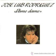 Discos de vinilo: JOSE LUIS RODRIGUEZ EL PUMA-DAME DAME + SEÑOR CORAZON SINGLE VINILO 1988 SPAIN. Lote 15847336