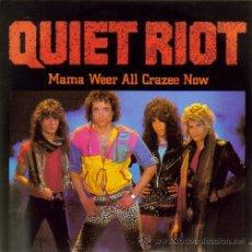 Discos de vinilo: QUIET RIOT-MAMA WEER ALL CRAZEE NOW SINGLE 1984 PROMOCIONAL SPAIN. Lote 15847485
