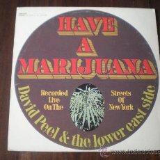 Discos de vinilo: DAVID PEEL & THE LOWER EAST SIDE - HAVE A MARIJUANA - (USA-ELEKTRA-1968) LP. Lote 15849695