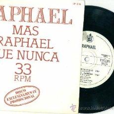 Discos de vinilo: RAPHAEL. MAS RAPHAEL QUE NUNCA (VINILO EP PROMO 1978). Lote 15852925