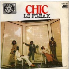 Discos de vinilo: CHIC – LE FREAK – SG SPAIN 1978 – ATLANTIC / HISPAVOX 45-1787. Lote 15869767