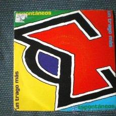 Discos de vinilo: SINGLE ESPONTANEOS - UN TRAGO MAS - 1991 EPIC. Lote 15875200
