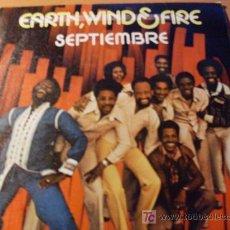 Discos de vinilo: EARTH WIND AND FIRE ( SEPTIEMBRE ) 45 RPM ESPAÑA 1979 ( EX / EX ). Lote 15890976
