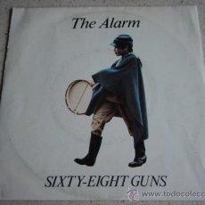Discos de vinilo: THE ALARM ( SIXTY-EIGHT GUNS PART 1 & 2 ) 1983 - ITALY SINGLE45 ILLEGAL RECORDS. Lote 15896577