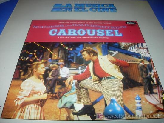 LA HISTORIA DE LA MUSICA EN EL CINE .Nº 16.- CAROUSEL (Música - Discos - LP Vinilo - Bandas Sonoras y Música de Actores )