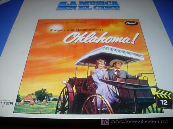 LA HISTORIA DE LA MUSICA EN EL CINE .Nº12.- OKLAHOMA (Música - Discos - LP Vinilo - Bandas Sonoras y Música de Actores )