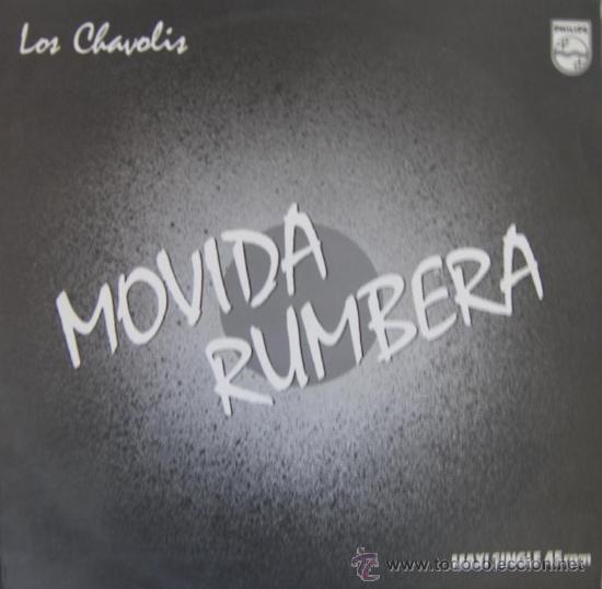 LOS CHAVOLIS - MOVIDA RUMBERA (MAXI SINGLE) - 1985 (Música - Discos de Vinilo - Maxi Singles - Flamenco, Canción española y Cuplé)
