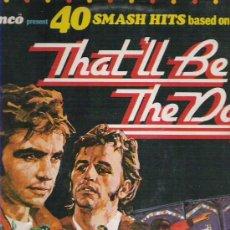 Discos de vinilo: 40 SMASH HITS BASED ON THE FILM THAT`S BE THE DAY ** 2 LP EN CARPETA DOBLE. Lote 17238742