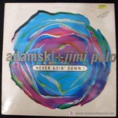 Discos de vinilo: LP DE ADAMSKI + JIMI POLO. NEVER GOIN´ DOWN.. Lote 15952171