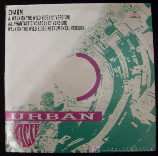 SINGLE DE URBAN. CHARM. WALK ON THE WILD SIDE. (Música - Discos - Singles Vinilo - Disco y Dance)