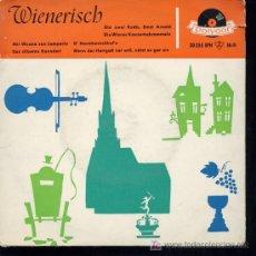 Discos de vinilo: WIENERISCH - DIE ZWEI RUDIS / ERNST ARNOLD / DIE WIENER KONSERTSCHRAMMELN - EP. Lote 15973026