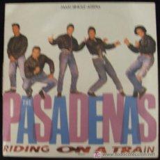 Discos de vinilo: SINGLE DE THE PASADENAS. RIDING ON A TRAIN.. Lote 15974298