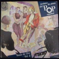 Discos de vinilo: LP DE VOCES DE ORO. VOL. 2. JOSE LUIS PERALES. JUAN PARDO. ARCHIVO DE PLATA DEL POP ESPAÑOL.. Lote 15974380