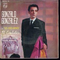 Discos de vinilo: GONZALO GONZÁLEZ CON LOS CHICLANEROS - EL CORDOBÉS / POCITO DE AMOR / EL AMOR ES MI FORTUNA - EP1963. Lote 16077574