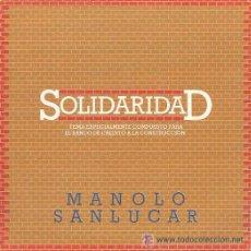 Discos de vinilo: MANOLO SANLÚCAR - SOLIDARIDAD. Lote 23211488